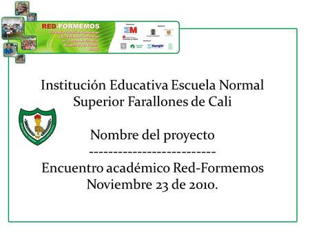 Institución Educativa Escuela Normal Superior Farallones de Cali