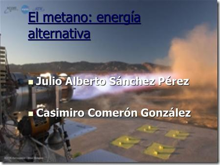 El metano: energía alternativa