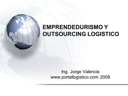 EMPRENDEDURISMO Y OUTSOURCING LOGISTICO