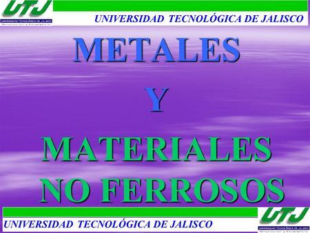 Materiales no ferrosos ppt descargar materiales no ferrosos urtaz Choice Image