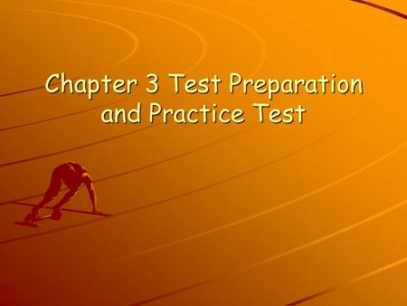 Chapter 3 Test Preparation and Practice Test. I. Preguntas.
