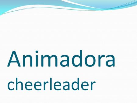 Animadora cheerleader. Hannah dice ___. Hannah says ___.
