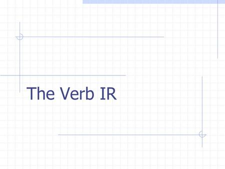 The Verb IR Definition The verb IR means to go IRREGULAR VERB IR is an irregular verb, which means that it doesnt follow the normal conjugation pattern.