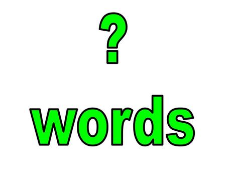 Information question words.... This type of question uses question words that request information. These questions begin with a question word like: