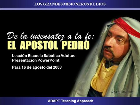 LOS GRANDES MISIONEROS DE DIOS ADAPT Teaching Approach