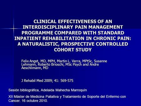 CLINICAL EFFECTIVENESS OF AN INTERDISCIPLINARY PAIN MANAGEMENT PROGRAMME COMPARED WITH STANDARD INPATIENT REHABILITATION IN CHRONIC PAIN: A NATURALISTIC,