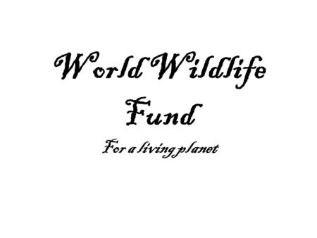 World Wildlife Fund For a living planet. WWF alerta del incremento de las emisiones de CO2 en Febrero debido al carbon y al gas WWF alerta de que las.