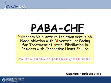 PABA-CHF Pulmonary Vein Antrum Isolation versus AV Node Ablation with Bi-ventricular Pacing for Treatment of Atrial Fibrillation in Patients with Congestive.