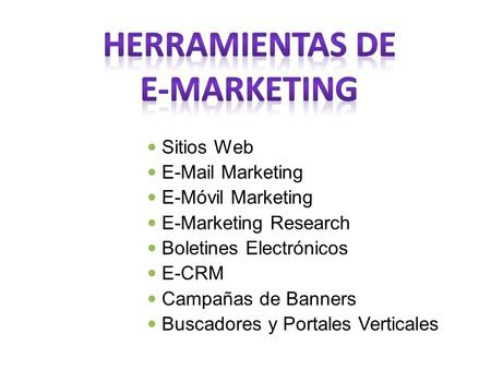 HERRAMIENTAS DE E-MARKETING
