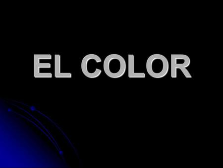 EL COLOR.