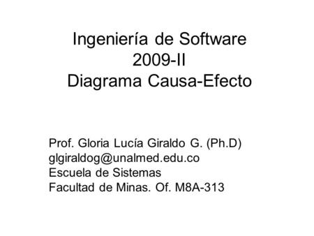 Ingeniería de Software 2009-II Diagrama Causa-Efecto