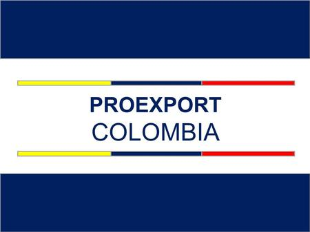 PROEXPORT COLOMBIA.