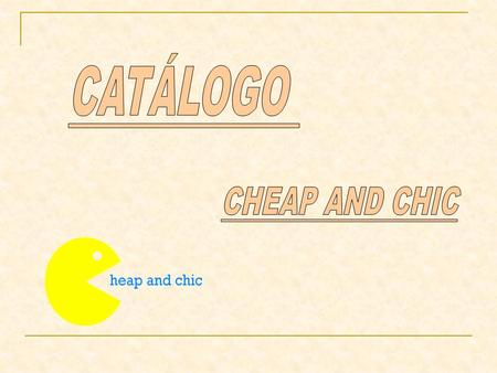 CATÁLOGO CHEAP AND CHIC.