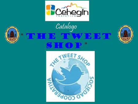"Catalogo "" The Tweet Shop """