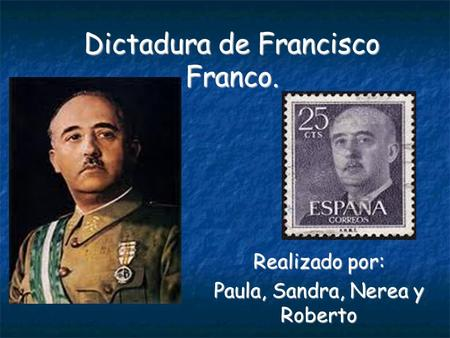 Dictadura de Francisco Franco.