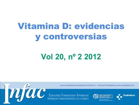 Vitamina D: evidencias y controversias Vol 20, nº