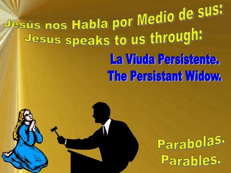 Jesús nos Habla por Medio de sus: Jesus speaks to us through: