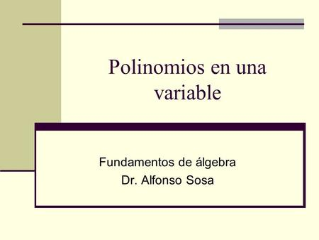 Polinomios en una variable