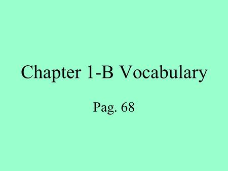 Chapter 1-B Vocabulary Pag. 68. las actividades extracurriculares extracurricular activities.