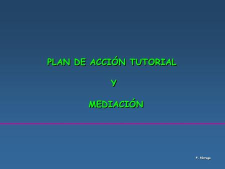 PLAN DE ACCIÓN TUTORIAL