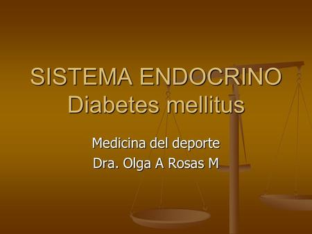 SISTEMA ENDOCRINO Diabetes mellitus