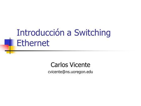 Introducción a Switching Ethernet