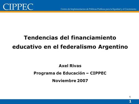 Tendencias del financiamiento educativo en el federalismo Argentino