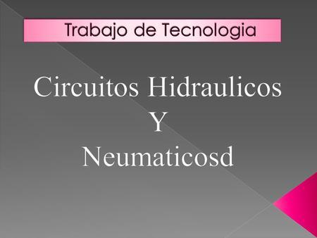 Circuito Neumatico Simple : Circuitos neumÁticos componentes el generador de aire comprimido