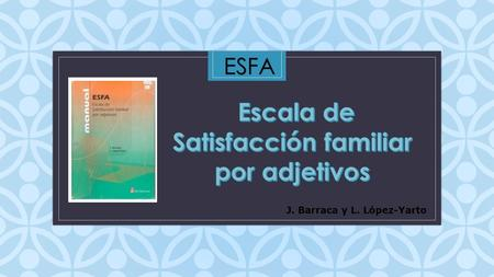 Escala de Satisfacción familiar por adjetivos