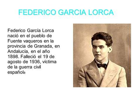 Biografía De Federico Garcia Lorca Ppt Video Online Descargar