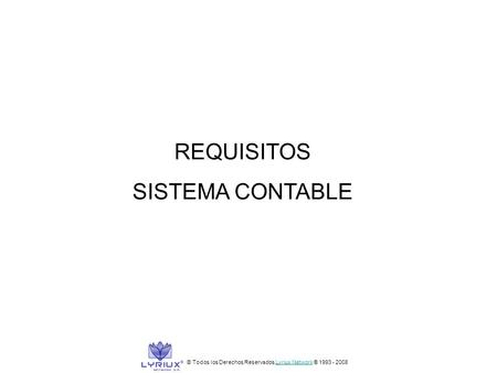REQUISITOS SISTEMA CONTABLE