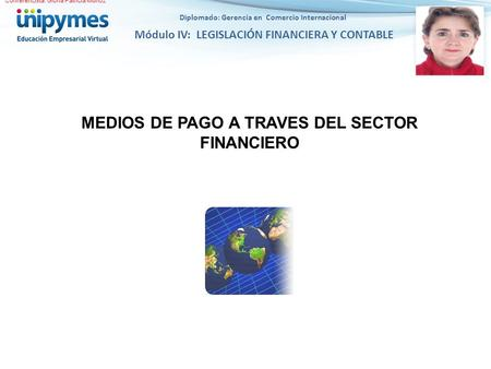 MEDIOS DE PAGO A TRAVES DEL SECTOR FINANCIERO
