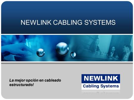 NEWLINK CABLING SYSTEMS