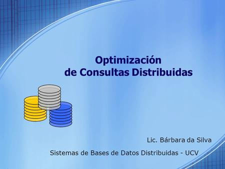 Optimización de Consultas Distribuidas