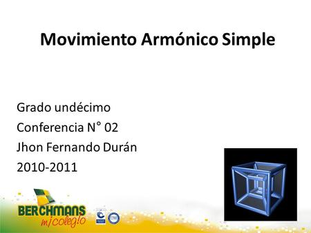 Movimiento Armónico Simple