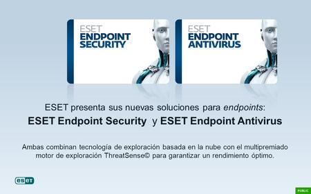 ESET Endpoint Security y ESET Endpoint Antivirus