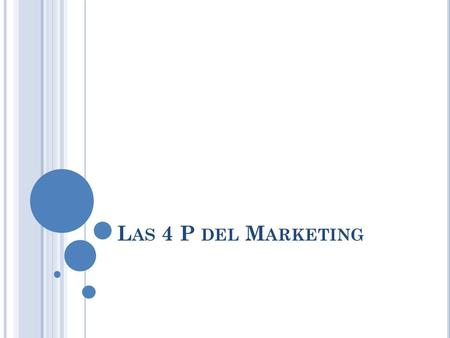 Las 4 P del Marketing.