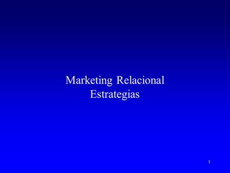 Marketing Relacional Estrategias