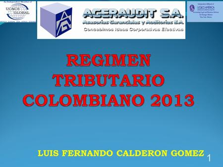 REGIMEN TRIBUTARIO COLOMBIANO 2013