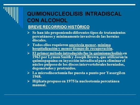 QUIMIONUCLEOLISIS INTRADISCAL CON ALCOHOL