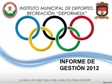 "INSTITUTO MUNICIPAL DE DEPORTES, RECREACIÓN ""DEPORMESA"""