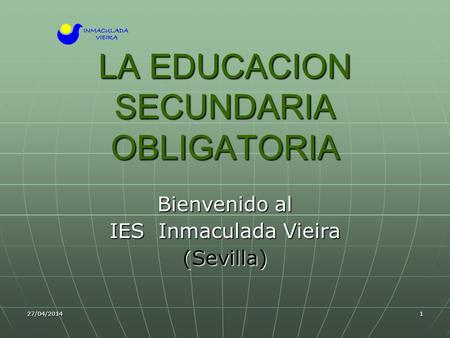 LA EDUCACION SECUNDARIA OBLIGATORIA