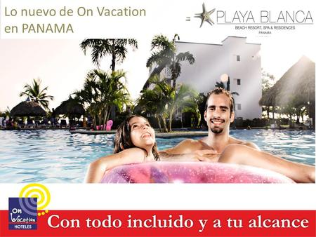 Lo nuevo de On Vacation en PANAMA