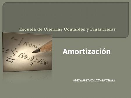 Escuela de Ciencias Contables y Financieras