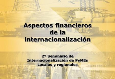 Aspectos financieros de la internacionalización