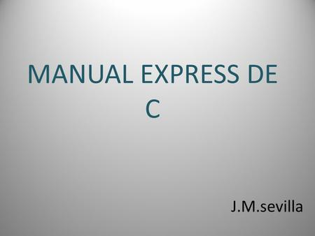 MANUAL EXPRESS DE C J.M.sevilla.
