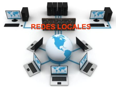 REDES LOCALES.