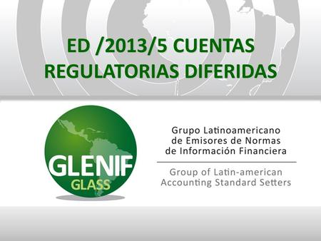 ED /2013/5 CUENTAS REGULATORIAS DIFERIDAS