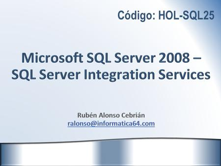 Microsoft SQL Server 2008 – SQL Server Integration Services
