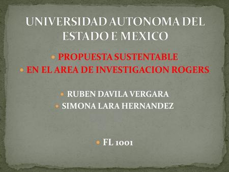 UNIVERSIDAD AUTONOMA DEL ESTADO E MEXICO